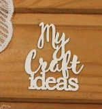 My craft ideas